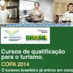 Cursos Profissionalizantes para Copa do Mundo 2014