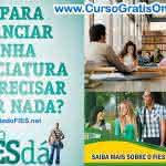 Financiamento Estudantil – Conheça os Prós e Contras