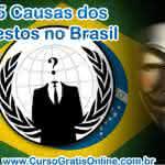 Conheça as 5 Causas dos Protestos no Brasil