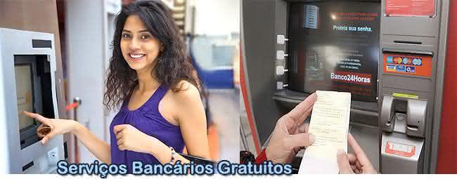 serviços bancários grátis