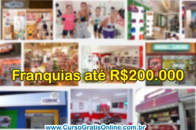 franquias até 200 mil reais