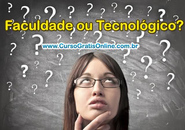 faculdade ou curso tecnológico