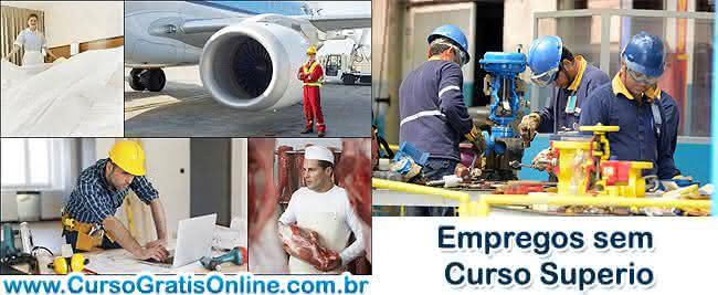 empregos sem curso superior