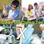 Faculdade ou Curso Técnico: o que é melhor, qual escolher
