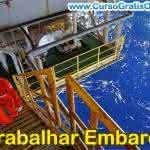 Como Trabalhar Embarcado – Profissões e Salários