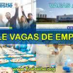 Nestlé Trabalhe Conosco – Enviar Currículo e Vagas Abertas